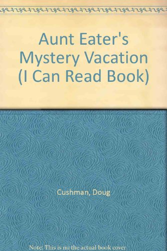 9780606057325: Aunt Eater's Mystery Vacation (I Can Read Book Series)