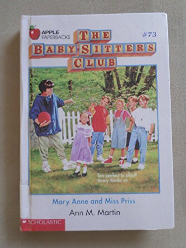 Mary Anne and Miss Priss (Baby-Sitters Club) (0606057382) by Martin, Ann M.