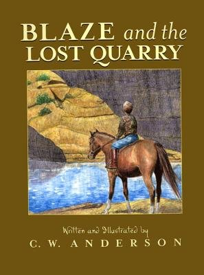 9780606057585: Blaze and the Lost Quarry