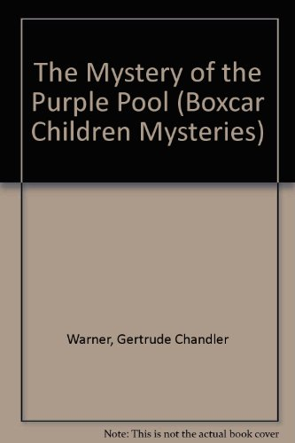 9780606057677: The Mystery of the Purple Pool (Boxcar Children Mysteries)