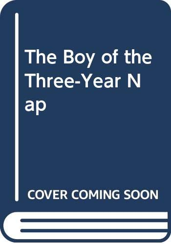 9780606057684: The Boy of the Three-Year Nap