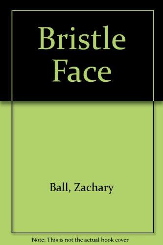 9780606057707: Bristle Face