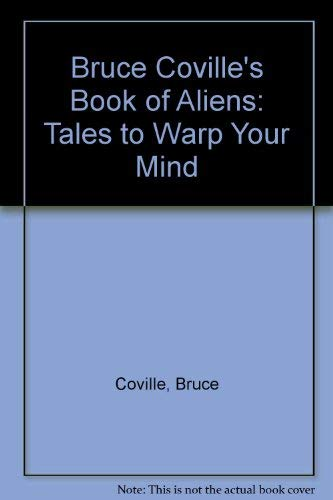 9780606057714: Bruce Coville's Book of Aliens: Tales to Warp Your Mind