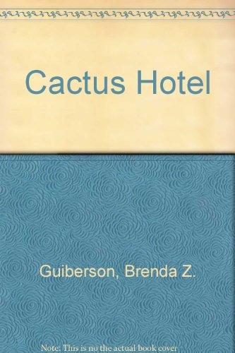 9780606057752: Cactus Hotel