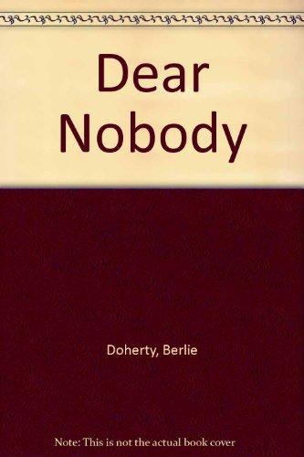 9780606058056: Dear Nobody