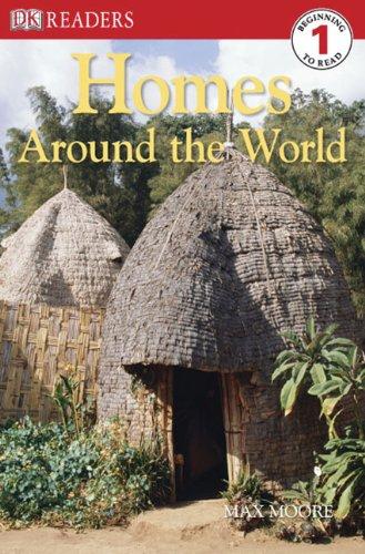 9780606058087: Homes Around The World (Turtleback School & Library Binding Edition) (DK Readers: Level 1)