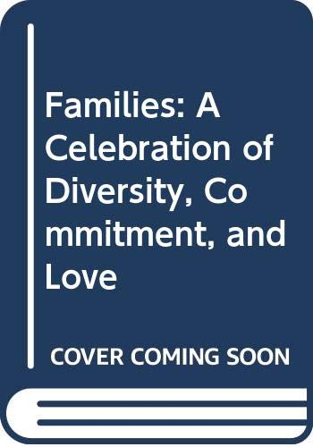 9780606058292: Families: A Celebration of Diversity, Commitment, and Love
