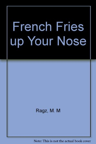9780606058360: French Fries Up Your Nose