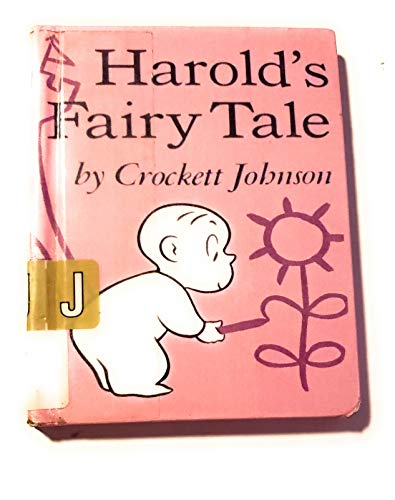 9780606058674: Harold's Fairy Tale: Further Adventures with the Purple Crayon