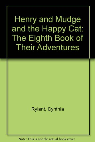 Henry and Mudge and the Happy Cat: Rylant, Cynthia