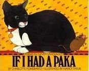 If I Had a Paka: Poems in Eleven Languages: Pomerantz, Charlotte