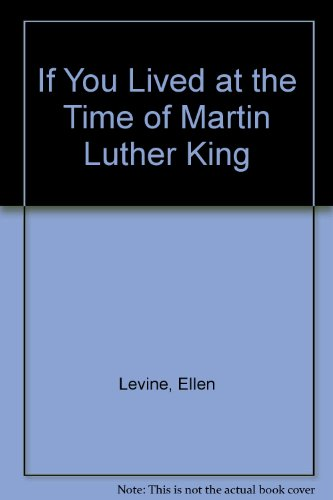 9780606058841: If You Lived at the Time of Martin Luther King