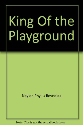 9780606059015: The King of the Playground