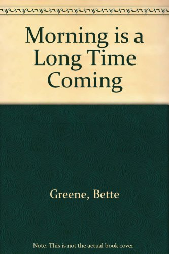 9780606059282: Morning Is a Long Time Coming