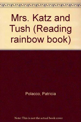 9780606059305: Mrs. Katz and Tush (Reading rainbow book)
