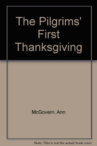 9780606059732: The Pilgrims' First Thanksgiving