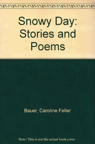 9780606060066: Snowy Day: Stories and Poems