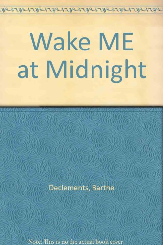 9780606060806: Wake ME at Midnight