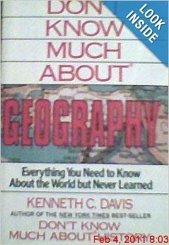 He Dont Know Much About Geography Or >> 9780606061155 Don T Know Much About Geography Abebooks Kenneth