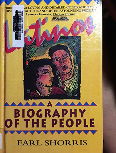 9780606061162: Latinos: A Biography of the People