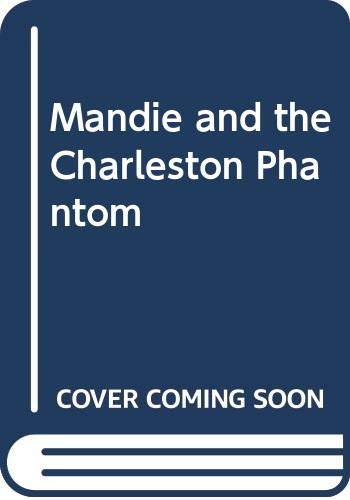 9780606061254: Mandie and the Charleston Phantom