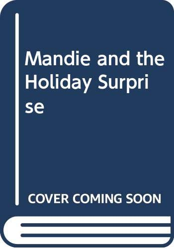 9780606061322: Mandie and the Holiday Surprise