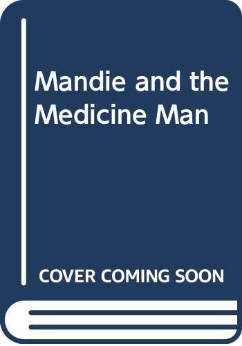 9780606061346: Mandie and the Medicine Man