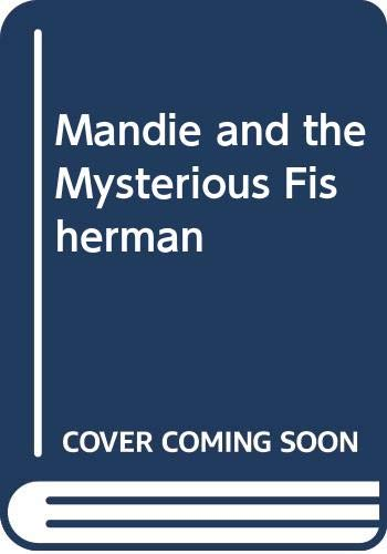 9780606061377: Mandie and the Mysterious Fisherman