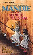 Mandie and the Secret Tunnel (060606138X) by Leppard, Lois Gladys