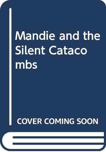9780606061407: Mandie and the Silent Catacombs