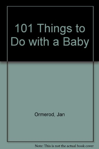 9780606061537: 101 Things to Do With a Baby