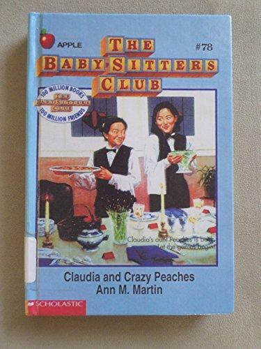9780606062046: Claudia and Crazy Peaches