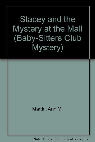 9780606062060: Stacey and the Mystery at the Mall (Baby-sitters Club Mystery)