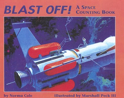9780606062374: Blast-Off!: A Space Counting Book