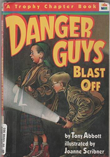9780606063074: Danger Guys Blast Off