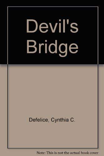 9780606063203: Devils Bridge