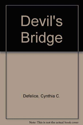 Devils Bridge: DeFelice, Cynthia C.