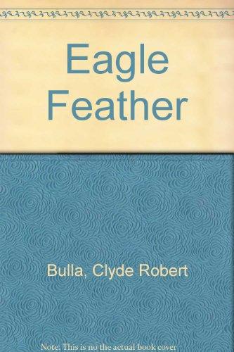 9780606063432: Eagle Feather