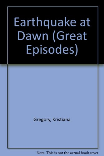 9780606063449: Earthquake at Dawn (Great Episodes)