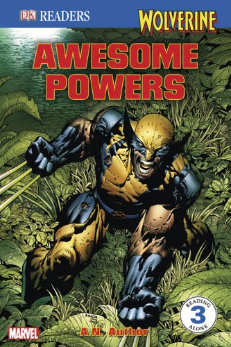 Wolverine: Awesome Powers (Turtleback School & Library Binding Edition) (DK Readers: Level 3 (Pb)) (9780606063685) by Michael Teitelbaum