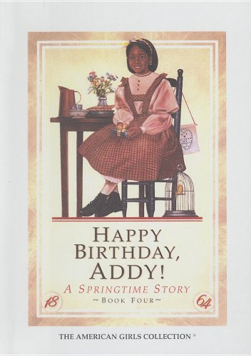 9780606064392: Happy Birthday, Addy!: A Springtime Story (The American girls collection)