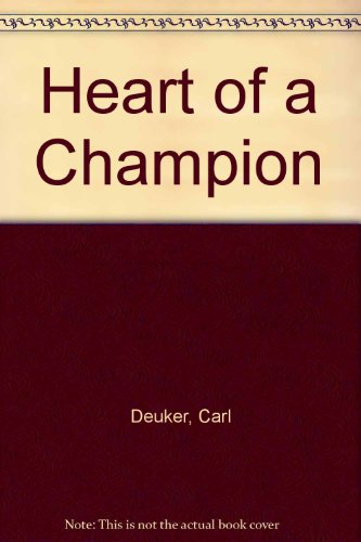 9780606064545: Heart of a Champion