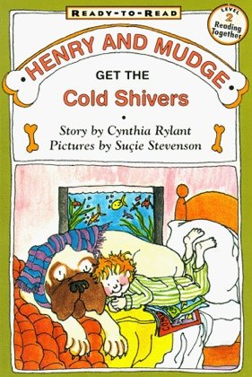 9780606064569: Henry and Mudge Get the Cold Shivers: The Seventh Book of Their Adventures