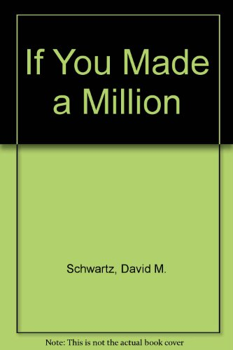 9780606064934: If You Made a Million