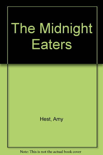 The Midnight Eaters: Hest, Amy