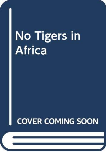 9780606066273: No Tigers in Africa