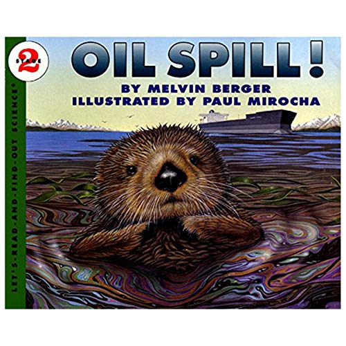 9780606066310: Oil Spill! (Let's-read-and-find-out science)