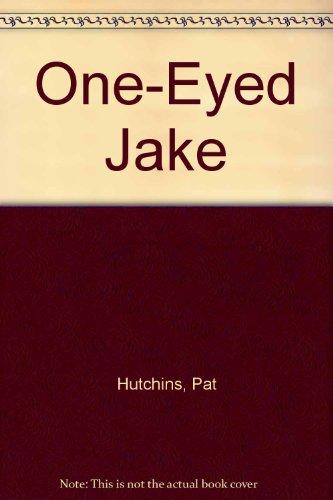 9780606066389: One-Eyed Jake