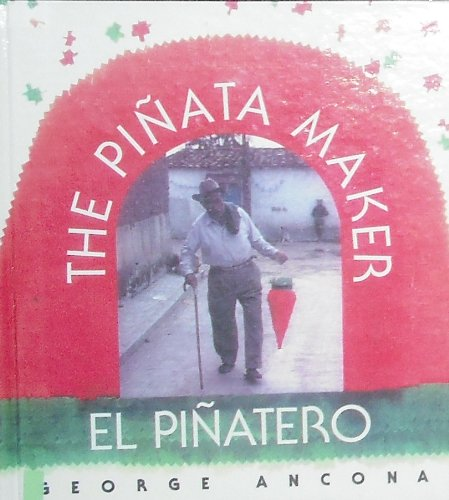 9780606066686: The Pinata Maker / El Pinatero