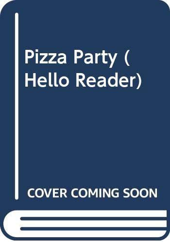 9780606066723: Pizza Party (Hello Reader)